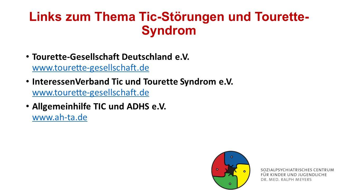 Links zum Thema Tic-Störungen und Tourette-Syndrom