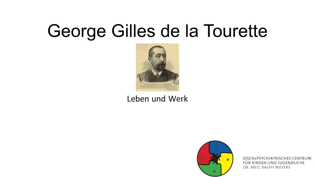George Gilles de la Tourette