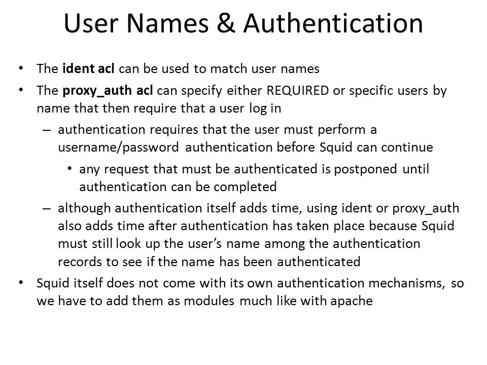 User Names & Authentication