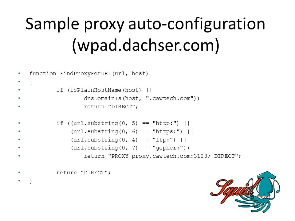 Sample proxy auto-configuration (wpad.dachser.com)