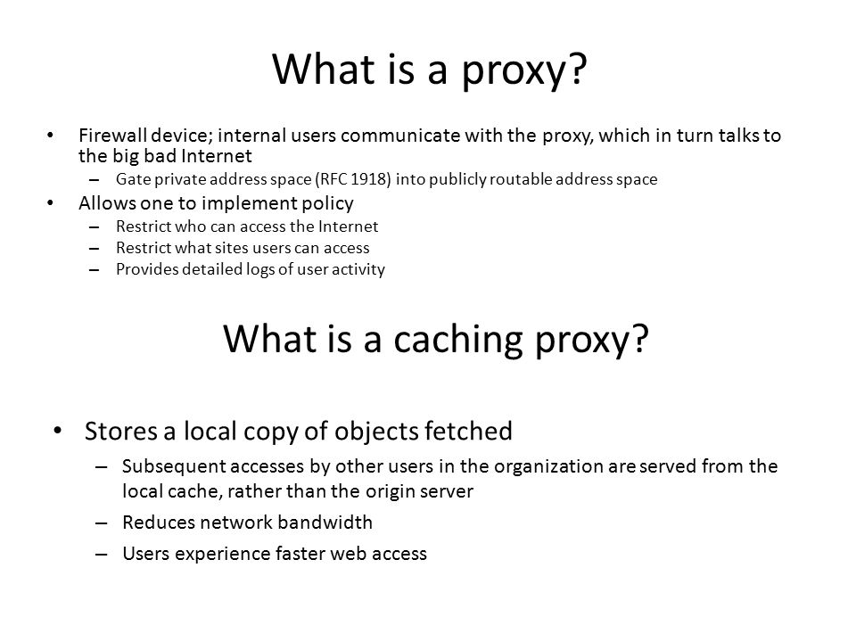 What is a proxy What is a caching proxy