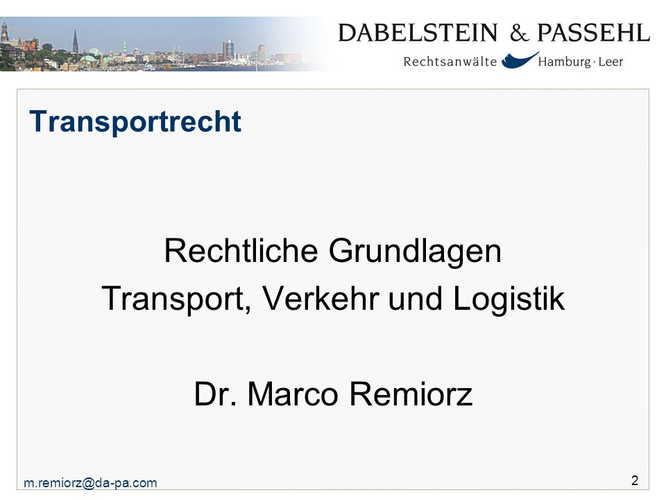 Rechtliche Grundlagen Transport, Verkehr und Logistik