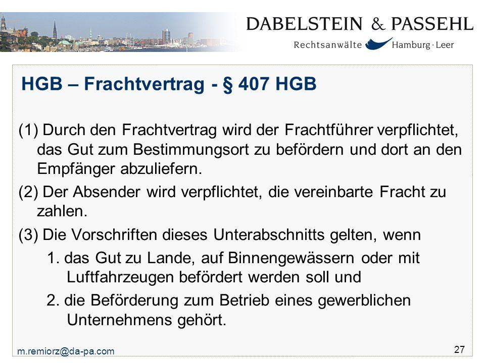 HGB – Frachtvertrag - § 407 HGB