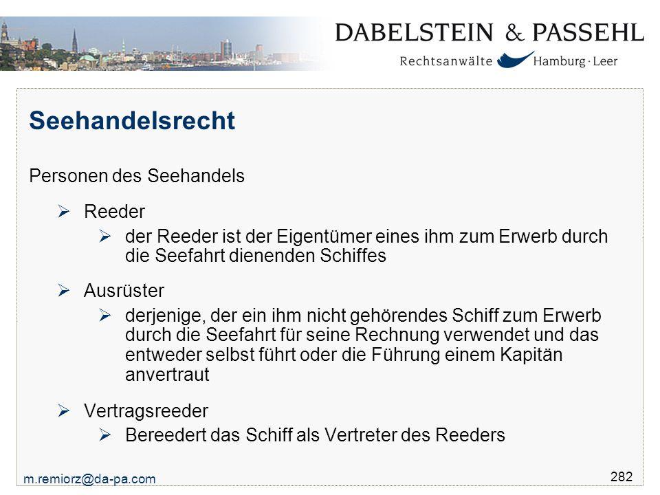 Seehandelsrecht Personen des Seehandels Reeder