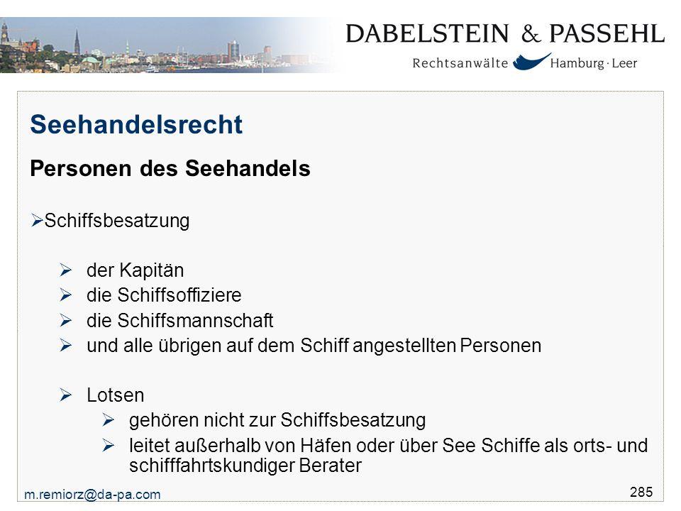 Seehandelsrecht Personen des Seehandels Schiffsbesatzung der Kapitän