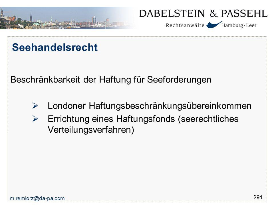 Seehandelsrecht Beschränkbarkeit der Haftung für Seeforderungen