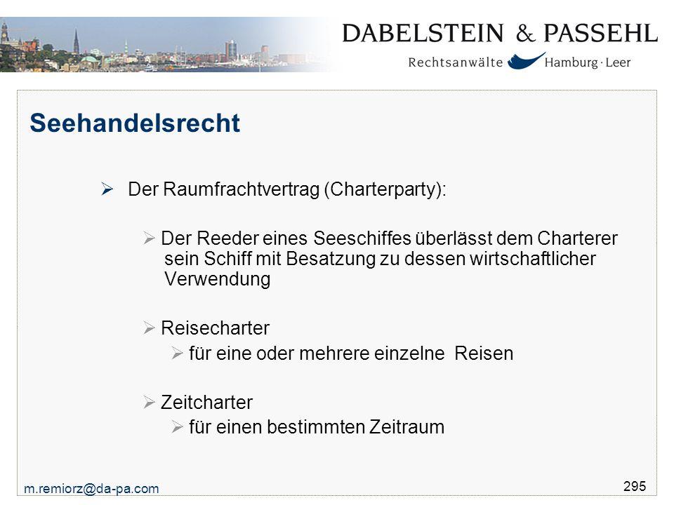 Seehandelsrecht Der Raumfrachtvertrag (Charterparty):