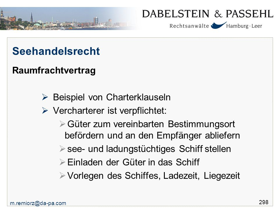 Seehandelsrecht Raumfrachtvertrag Beispiel von Charterklauseln