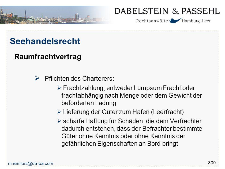 Seehandelsrecht Raumfrachtvertrag Pflichten des Charterers: