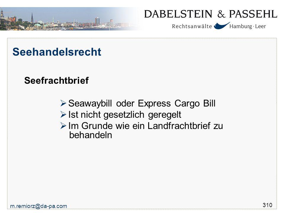 Seehandelsrecht Seefrachtbrief Seawaybill oder Express Cargo Bill
