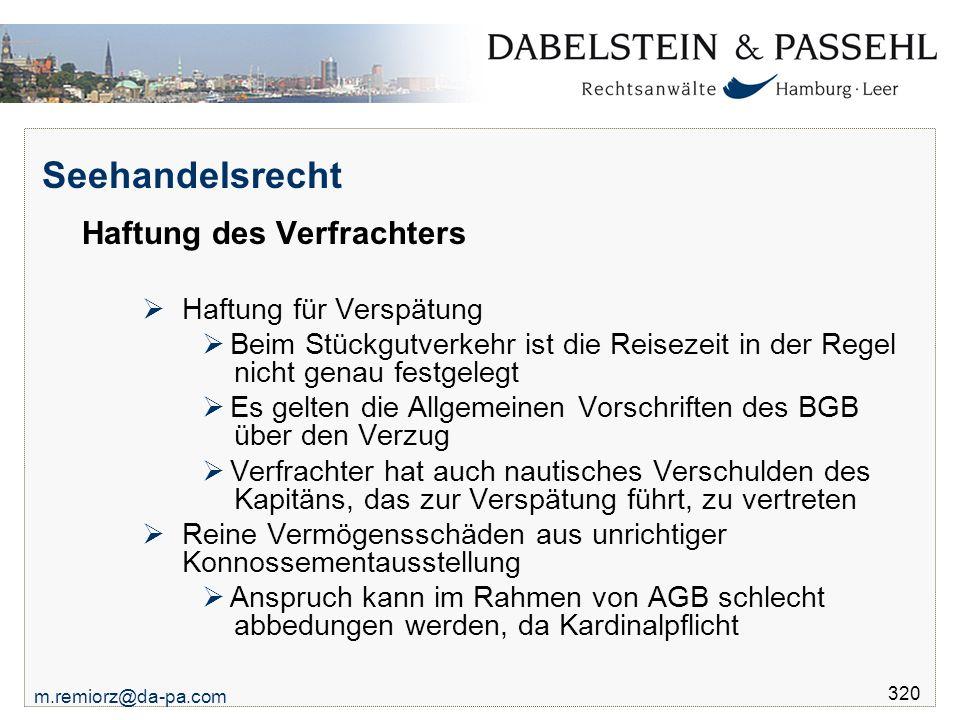 Seehandelsrecht Haftung des Verfrachters Haftung für Verspätung