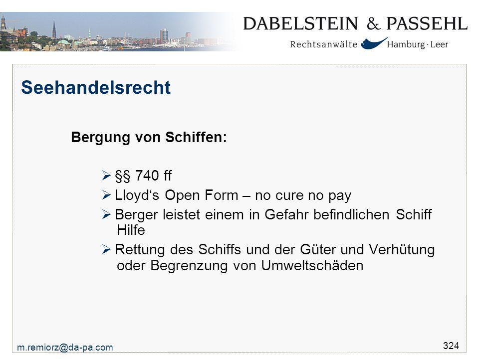 Seehandelsrecht Bergung von Schiffen: §§ 740 ff