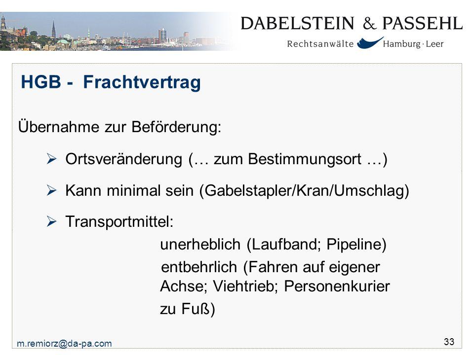 HGB - Frachtvertrag Übernahme zur Beförderung: