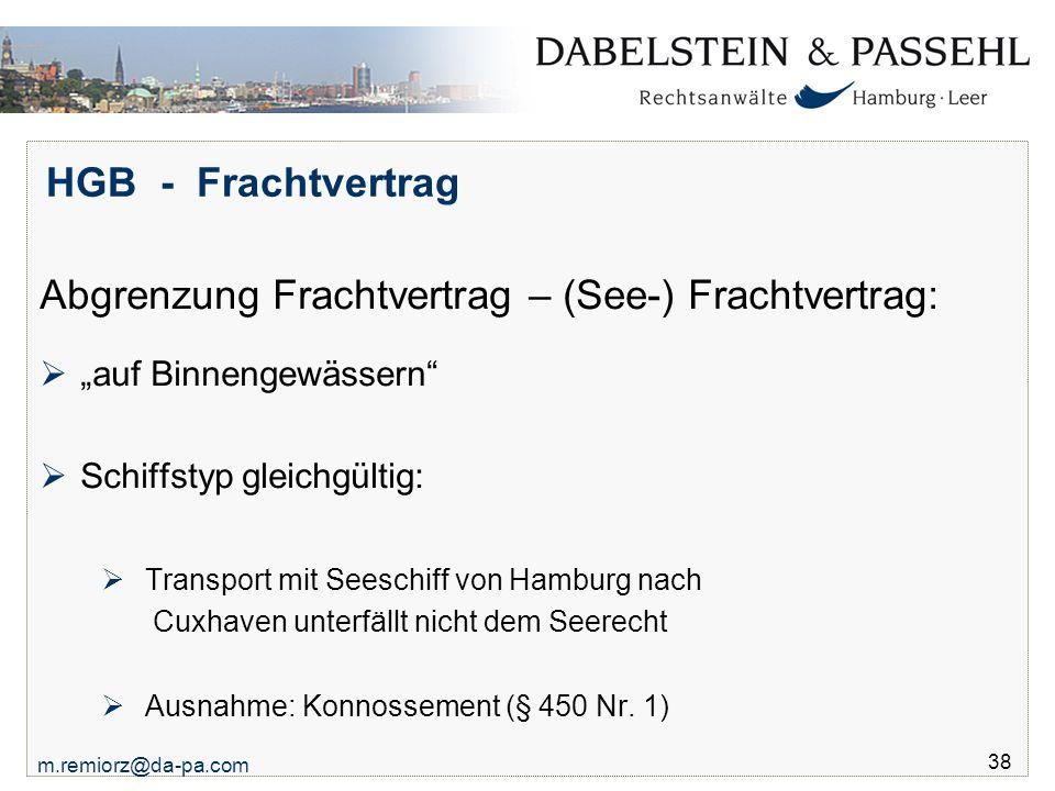 Abgrenzung Frachtvertrag – (See-) Frachtvertrag: