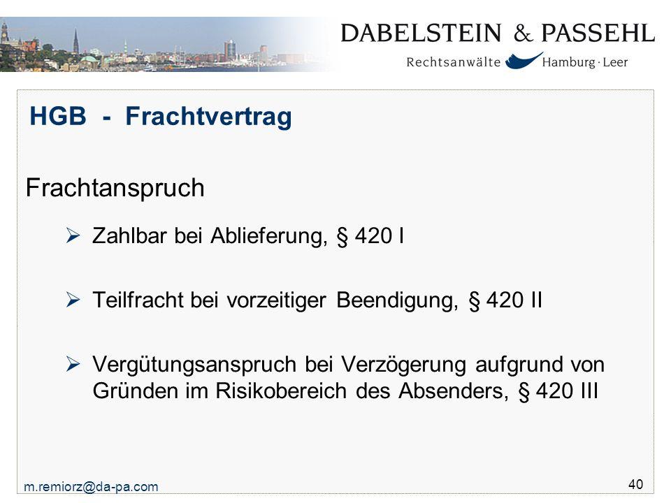 HGB - Frachtvertrag Frachtanspruch Zahlbar bei Ablieferung, § 420 I