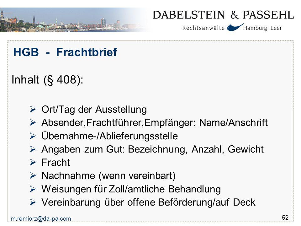 HGB - Frachtbrief Inhalt (§ 408): Ort/Tag der Ausstellung
