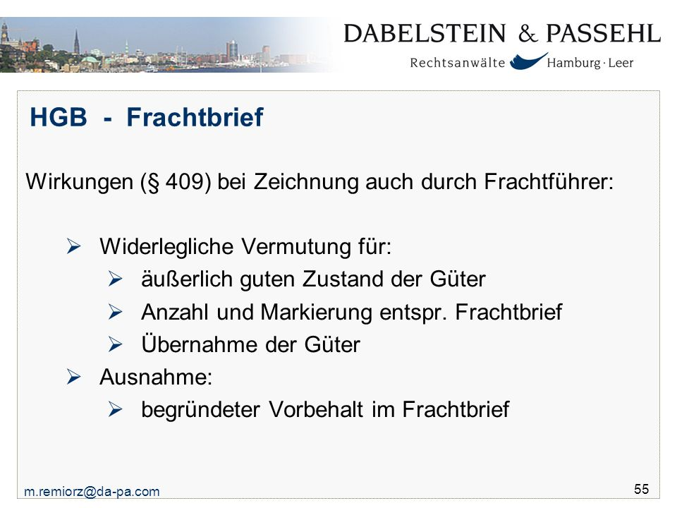 HGB - Frachtbrief Wirkungen (§ 409) bei Zeichnung auch durch Frachtführer: Widerlegliche Vermutung für: