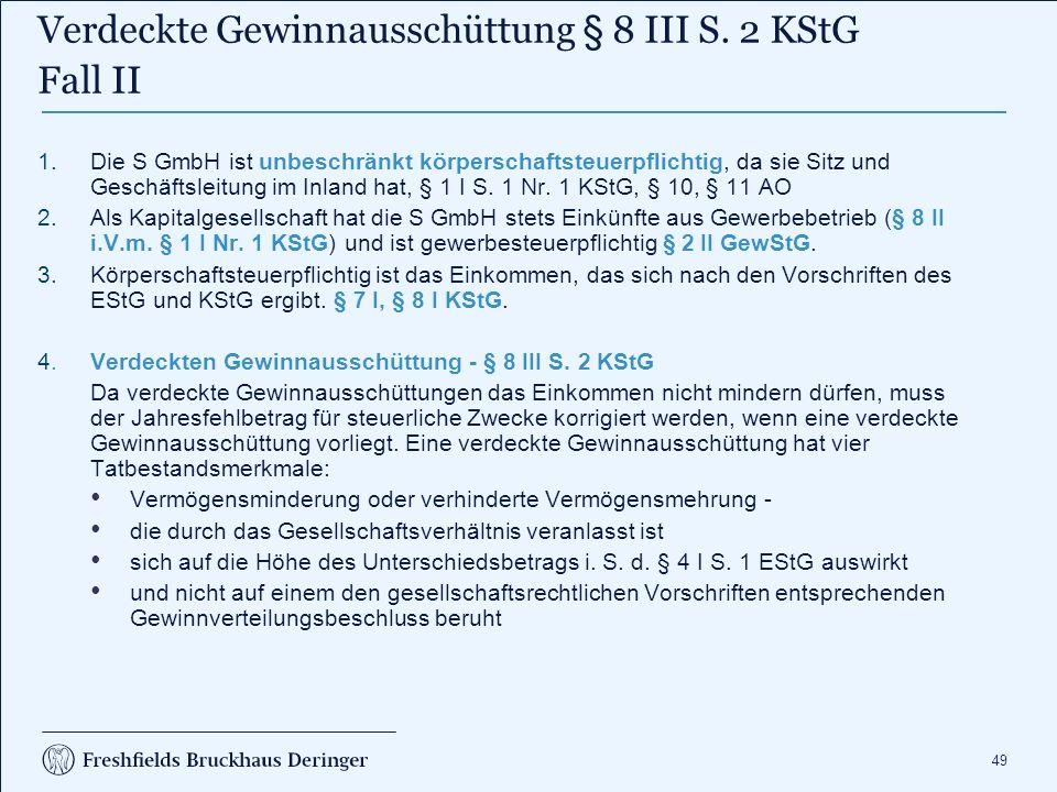 Verdeckte Gewinnausschüttung § 8 III S. 2 KStG Fall II