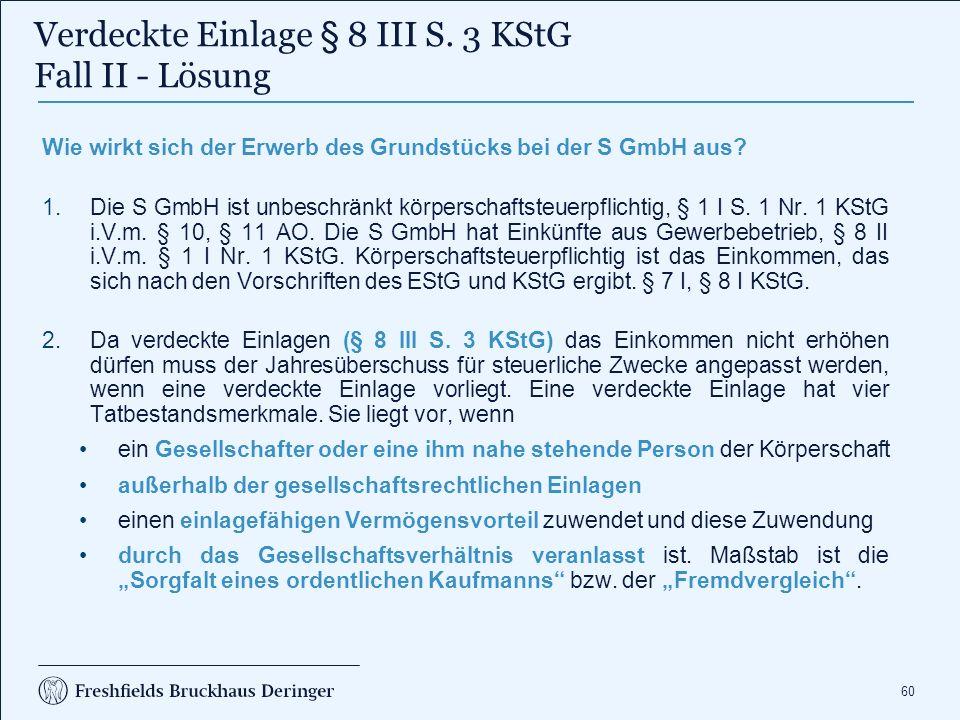 Verdeckte Einlage § 8 III S. 3 KStG Fall II - Lösung