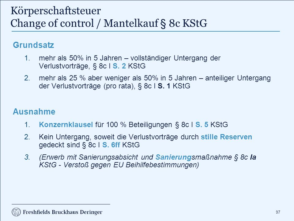 Körperschaftsteuer § 8c I S. 5 KStG - Konzernklausel