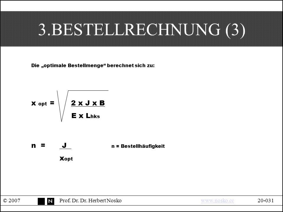 """3.BESTELLRECHNUNG (3) Die """"optimale Bestellmenge berechnet sich zu:"""
