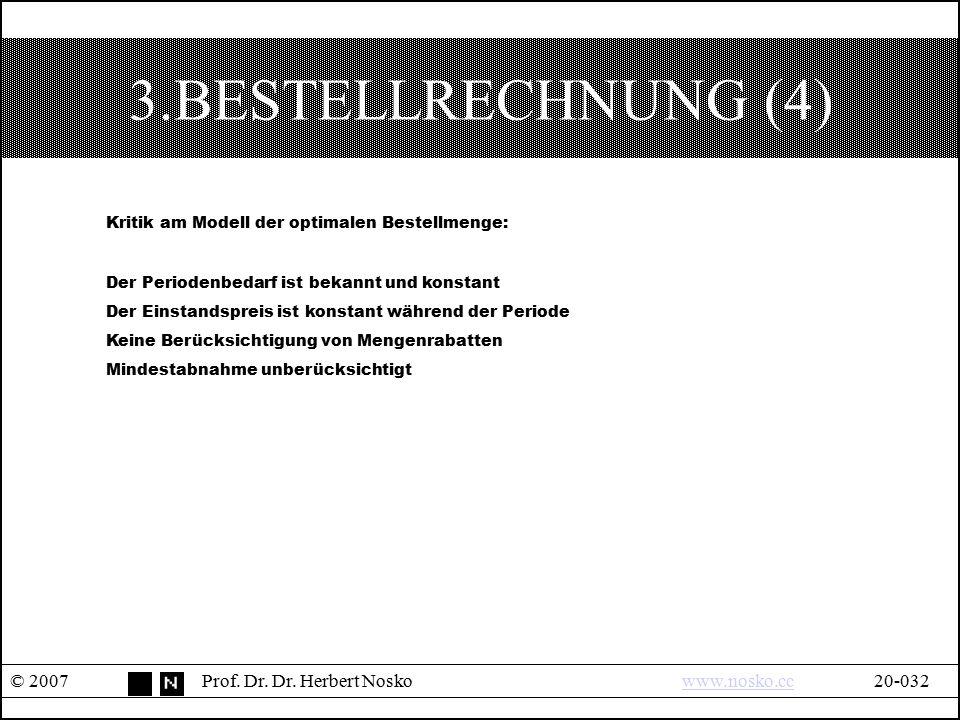 3.BESTELLRECHNUNG (4) Kritik am Modell der optimalen Bestellmenge: