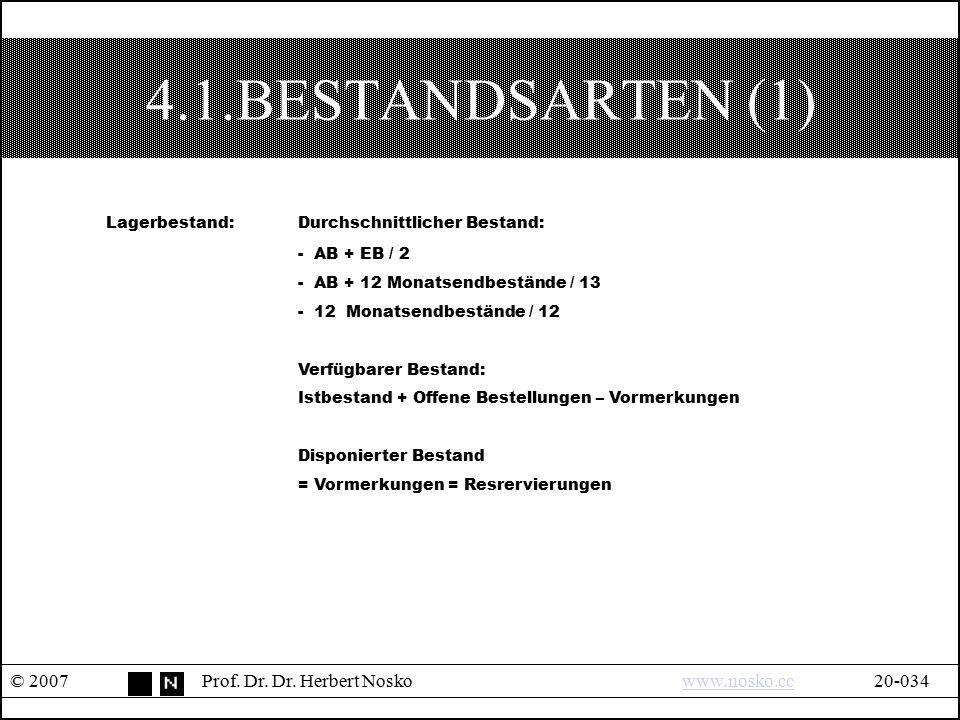 4.1.BESTANDSARTEN (1) Lagerbestand: Durchschnittlicher Bestand: