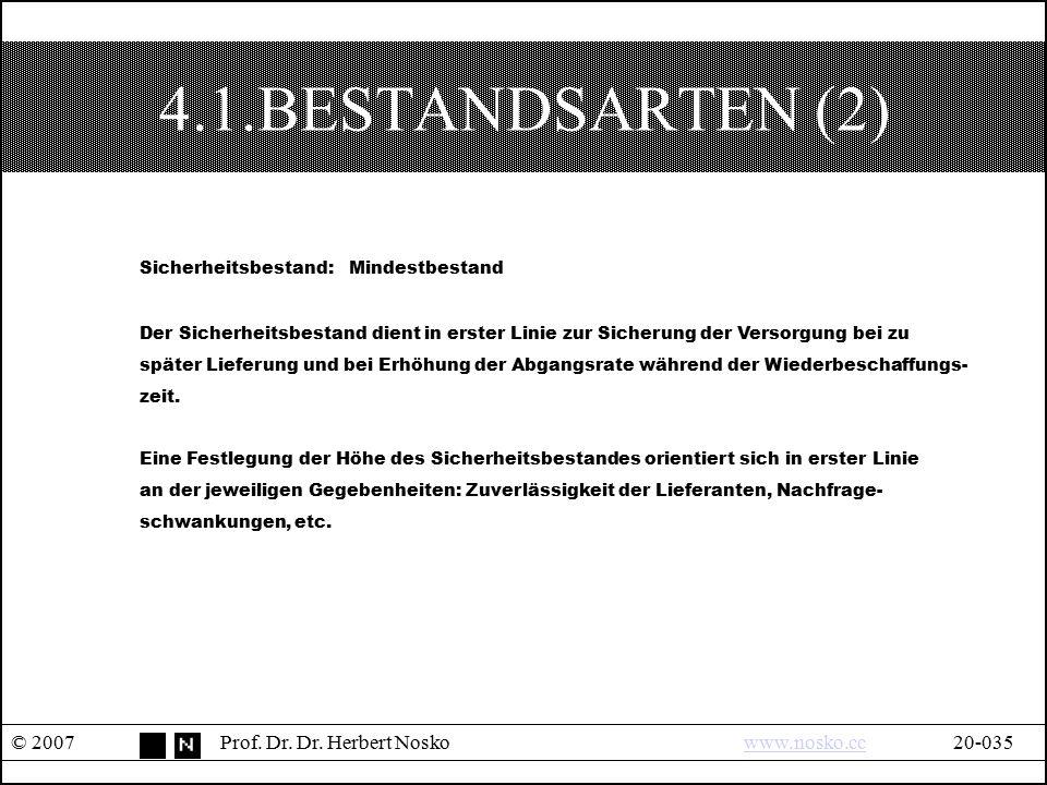 4.1.BESTANDSARTEN (2) Sicherheitsbestand: Mindestbestand