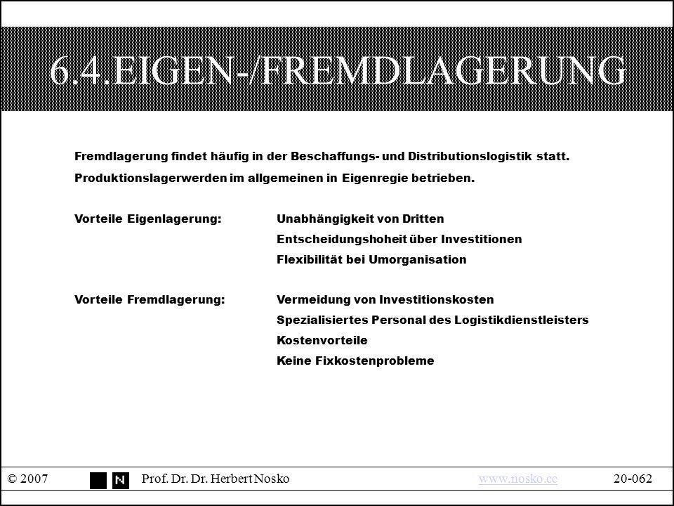 6.4.EIGEN-/FREMDLAGERUNG