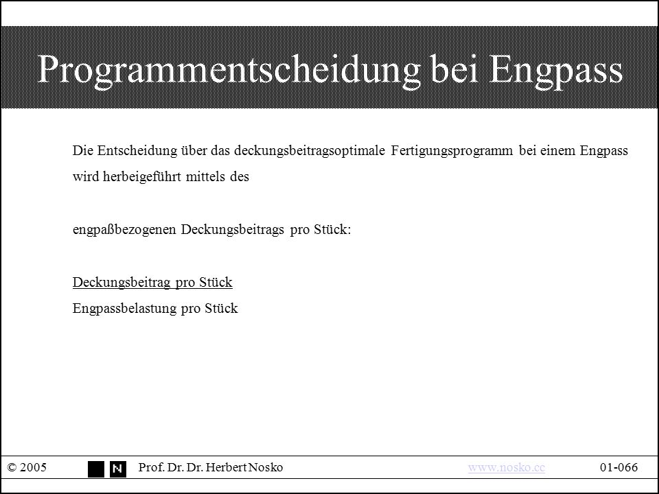 Programmentscheidung bei Engpass
