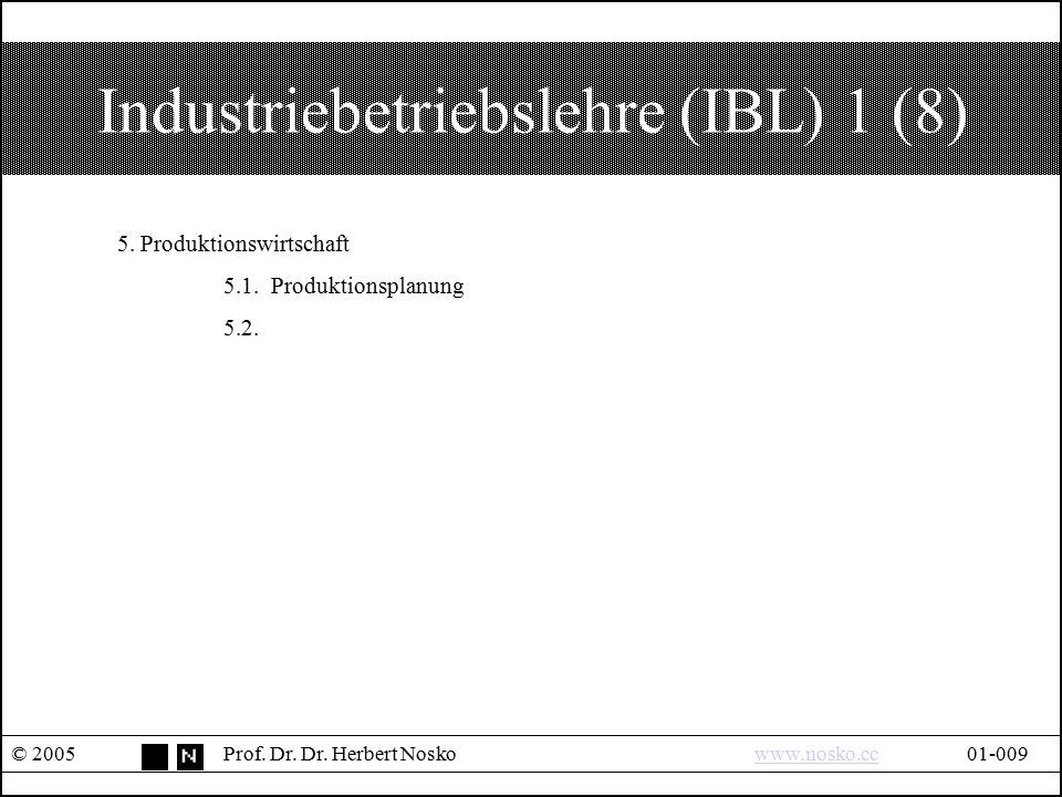 Industriebetriebslehre (IBL) 1 (8)