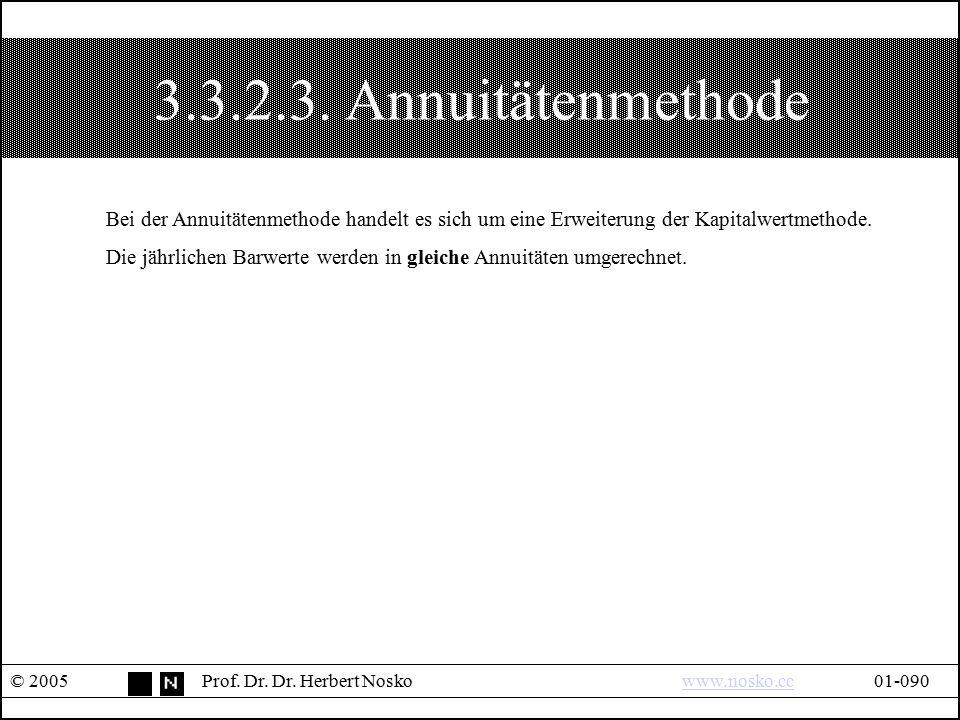 3.3.2.3. Annuitätenmethode Bei der Annuitätenmethode handelt es sich um eine Erweiterung der Kapitalwertmethode.