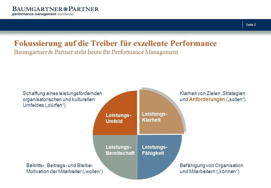 Fokussierung auf die Treiber für exzellente Performance Baumgartner & Partner steht heute für Performance Management