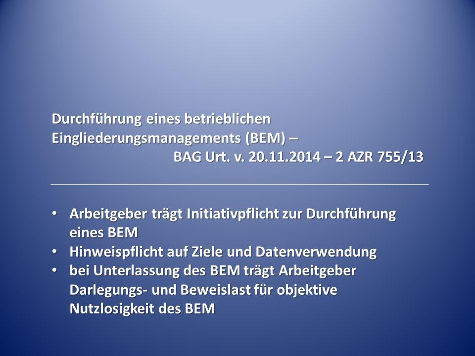 Durchführung eines betrieblichen Eingliederungsmanagements (BEM) –