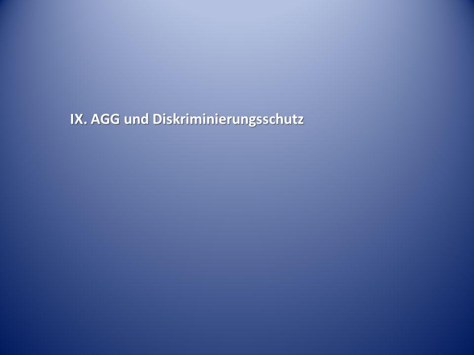 IX. AGG und Diskriminierungsschutz