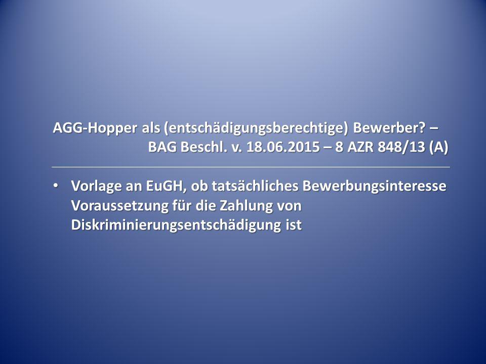 AGG-Hopper als (entschädigungsberechtige) Bewerber –