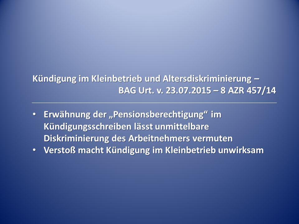 Kündigung im Kleinbetrieb und Altersdiskriminierung –