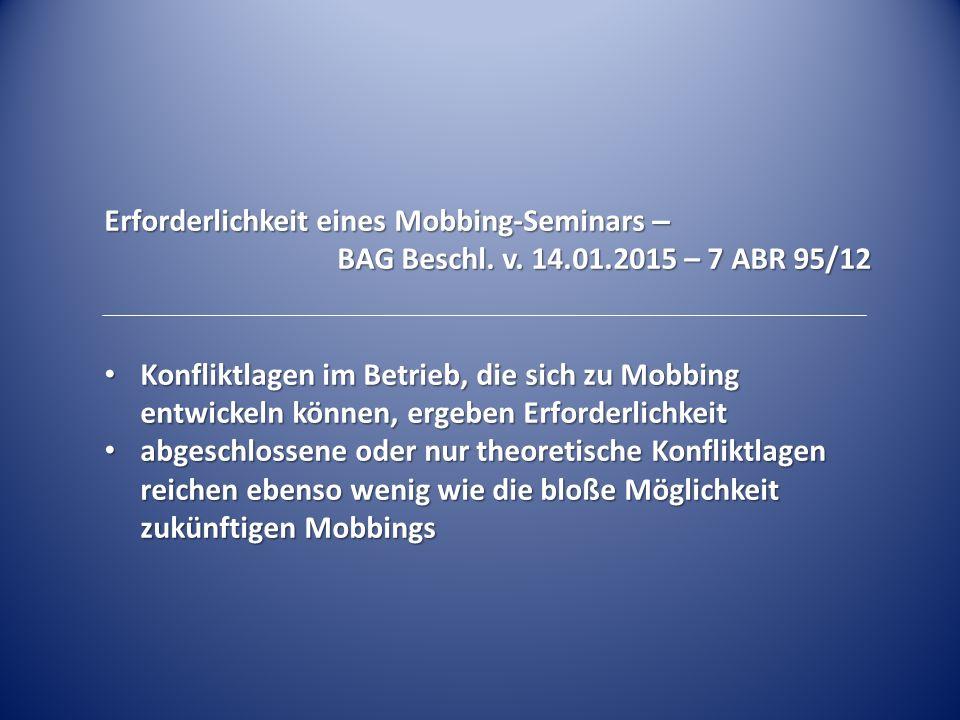Erforderlichkeit eines Mobbing-Seminars –