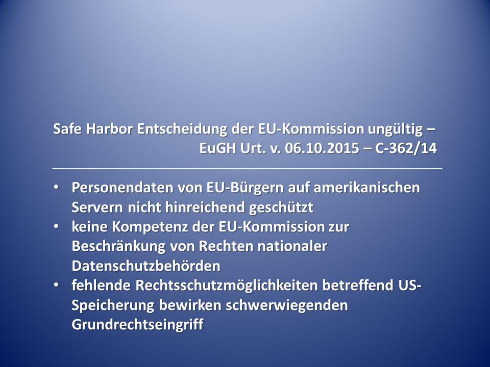 Safe Harbor Entscheidung der EU-Kommission ungültig –