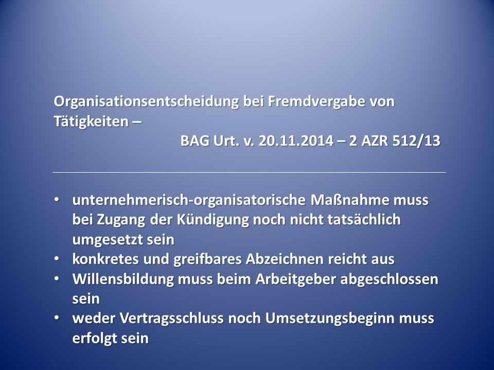 Organisationsentscheidung bei Fremdvergabe von Tätigkeiten –
