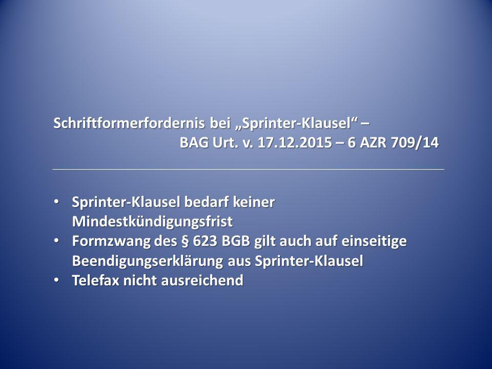 """Schriftformerfordernis bei """"Sprinter-Klausel –"""