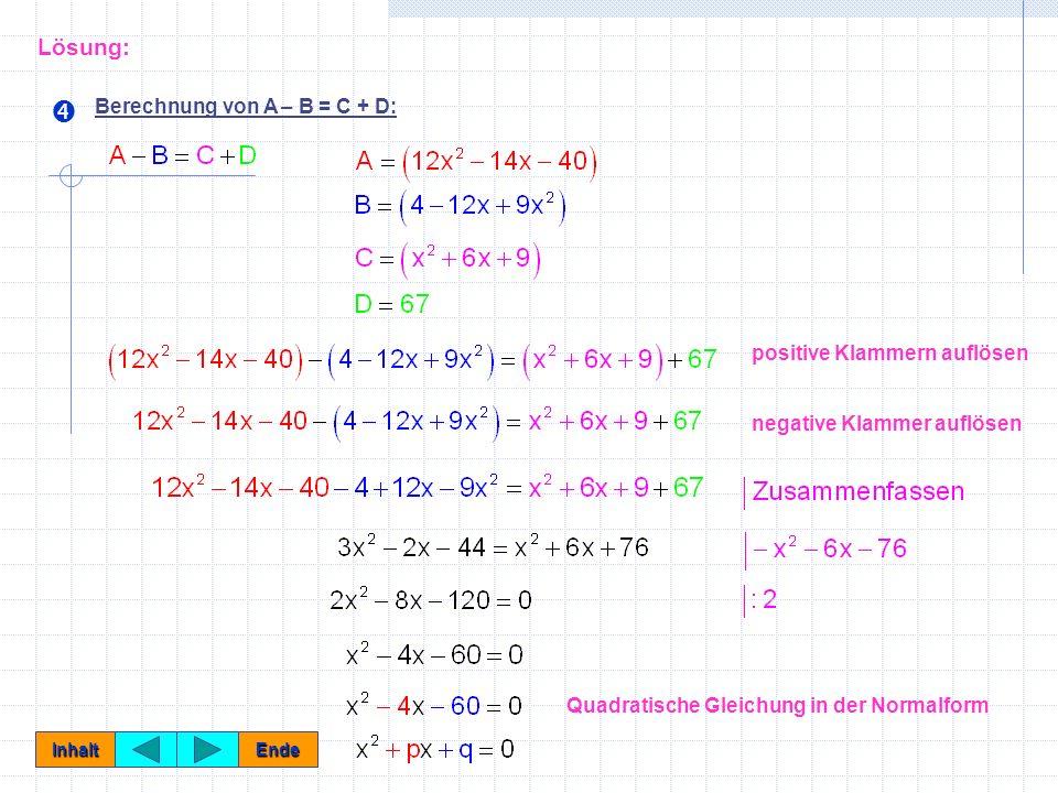  Lösung: Berechnung von A – B = C + D: positive Klammern auflösen