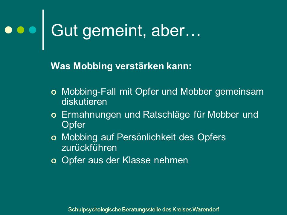 Gut gemeint, aber… Was Mobbing verstärken kann:
