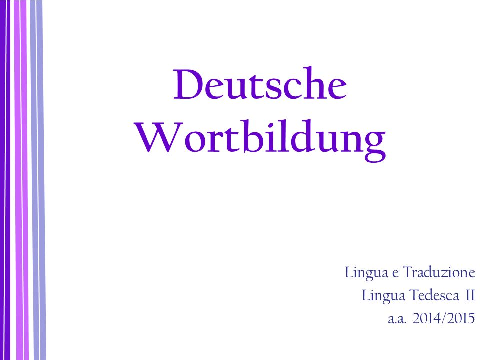 Lingua e Traduzione Lingua Tedesca II a.a. 2014/2015