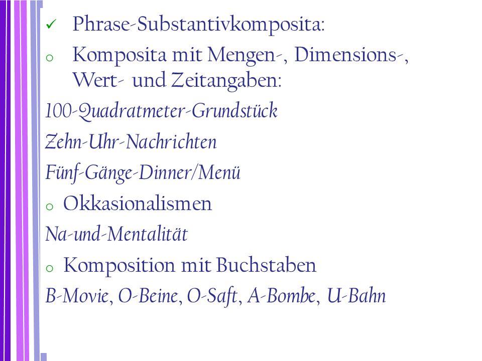 Phrase-Substantivkomposita: