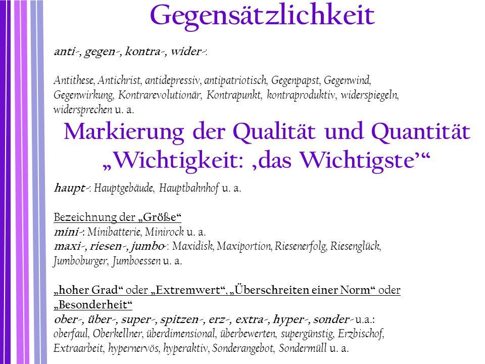 """Markierung der Qualität und Quantität """"Wichtigkeit: 'das Wichtigste'"""