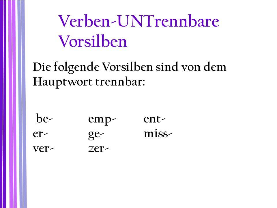 Verben-UNTrennbare Vorsilben