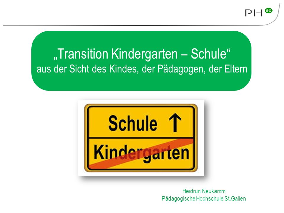 """Transition Kindergarten – Schule"