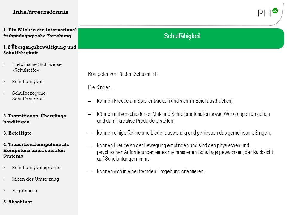 Schulfähigkeit Inhaltsverzeichnis Kompetenzen für den Schuleintritt: