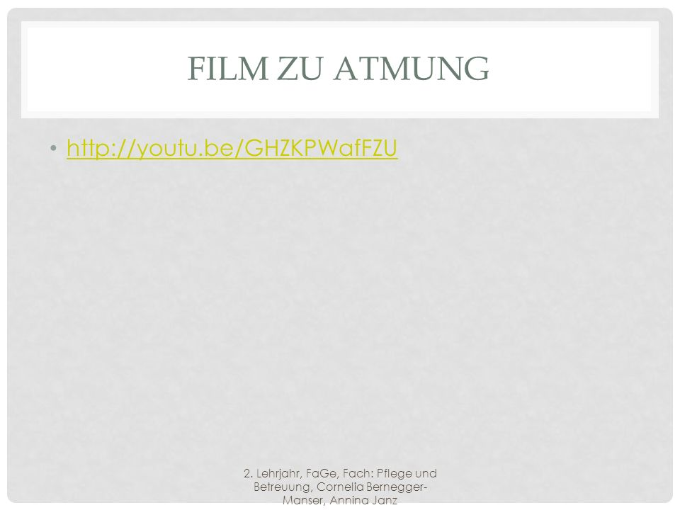 Film zu Atmung http://youtu.be/GHZKPWafFZU